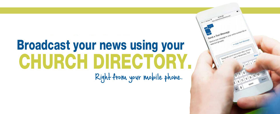 Instant Church Directory Broadcast News and Text Messaging